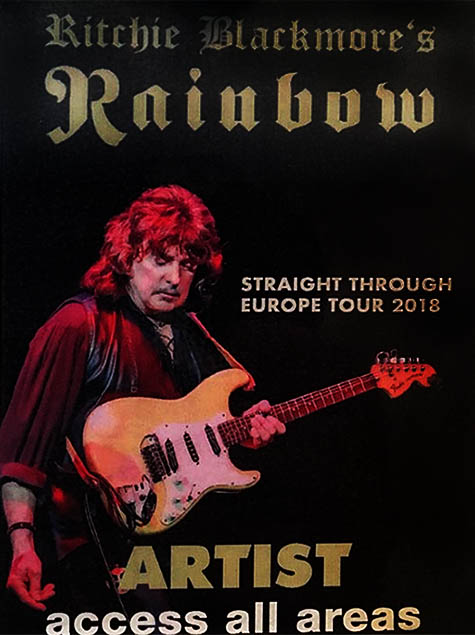 """Backstage past for Rainbow's 2018 tour. Text includes (from top to bottom) """"Ritchie Blackmore's Rainbow"""", """"Straight Through Europe Tour 2018"""", """"Artist access all areas"""". Includes photo of Ritchie Blackmore holding guitar."""